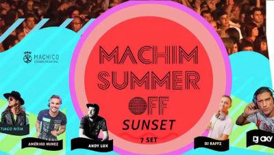 Praia, Música e Juventude | Machim Summer Off  | Junta-te a nós!